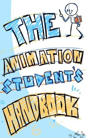 The Animation Students Handbook  by  John Cook