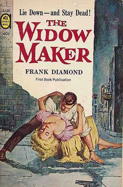 The Widow Maker Frank Diamond