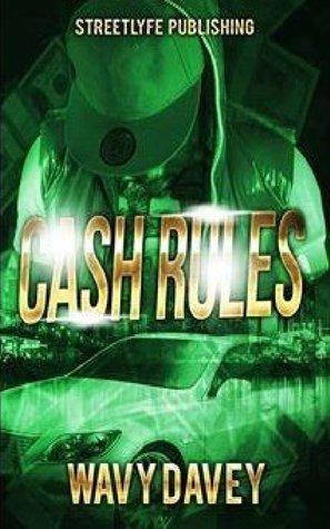 Cash Rules Wavy Davey