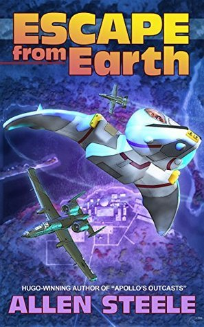Escape From Earth  by  Allen Steele