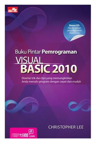 Buku Pintar Pemrograman Visual Basic 2010 + CD  by  Christopher        Lee