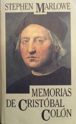 Memorias de Cristóbal Colón Stephen Marlowe