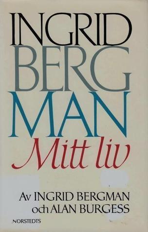 Mitt liv Ingrid Bergman