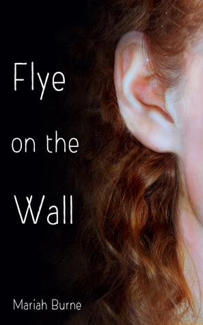 Fly On The Wall Mariah Burne