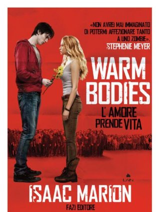 Warm bodies estratto  by  Isaac Marion