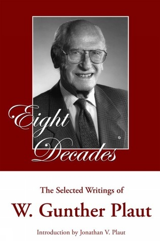 Eight Decades  by  W. Gunther Plaut