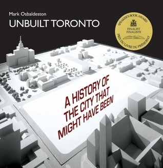 Unbuilt Toronto Mark Osbaldeston