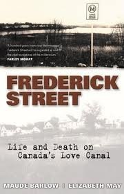 Frederick Street: Living and Dying on Canadas Love Canal Maude Barlow