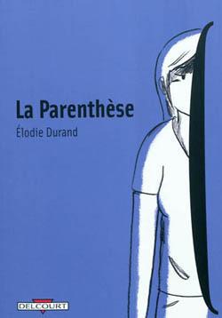 La Parenthèse Élodie Durand