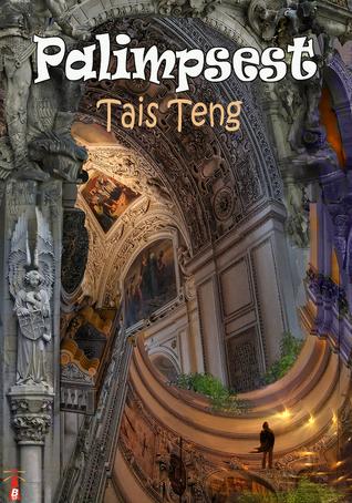 Palimpsest  by  Tais Teng