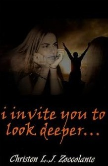 I Invite You to Look Deeper  by  Christen L.J. Zoccolante