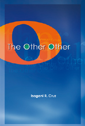 The Other Other  by  Isagani R. Cruz