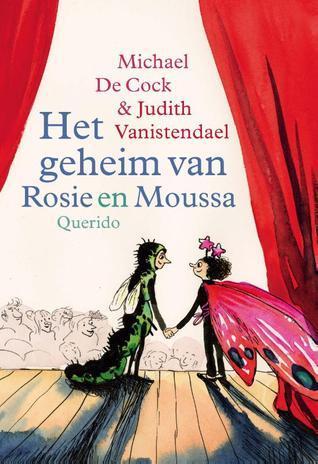 Het geheim van Rosie en Moussa (Rosie en Moussa, #4)  by  Michael De Cock