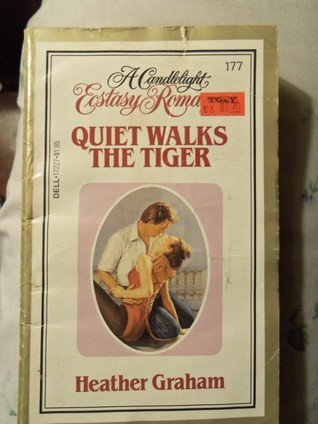Quiet Walks the Tiger (Candlelight Ecstasy, No. 177)  by  Heather Graham