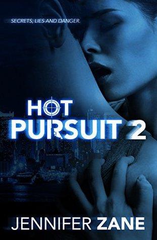 Hot Pursuit 2  by  Jennifer Zane