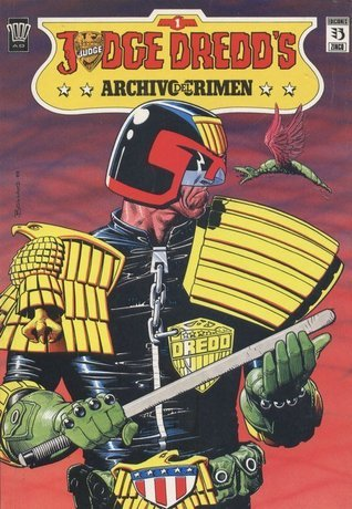 Judge Dredd: Archivo del crimen John Wagner