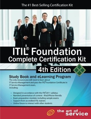 Itil® Foundation Complete Certification Kit - Study Book and eLearning Program - 4th edition Ivanka Menken
