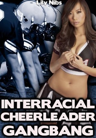Interracial Cheerleader Gangbang Lily Nibs