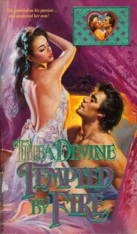 Tempted By Fire  by  Thea Devine