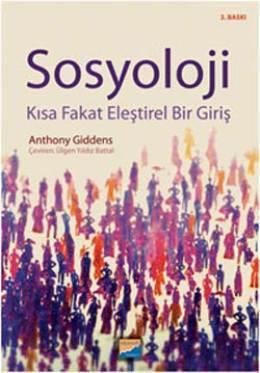 Sosyoloji Kısa Fakat Eleştirel Bir Giriş Anthony Giddens