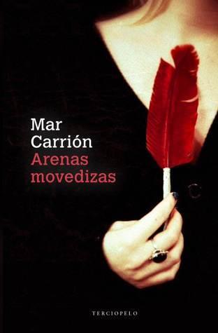 Arenas movedizas  by  Mar Carrión