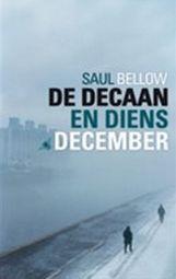 De decaan en diens december  by  Saul Bellow