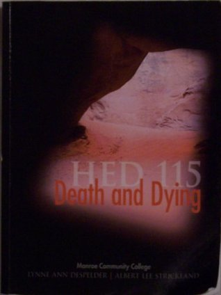 Death and Dying (Monroe Community College Custom Edition HED 115)  by  Lynne Ann DeSpelder