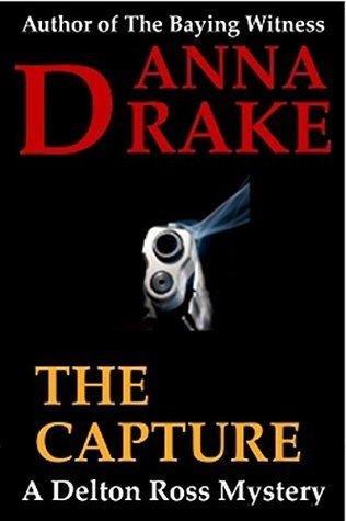 The Capture  by  Anna Drake