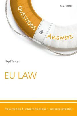 Q&A Revision Guide Eu Law 2015-2016  by  Nigel Foster