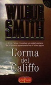 Lorma del Califfo Wilbur Smith
