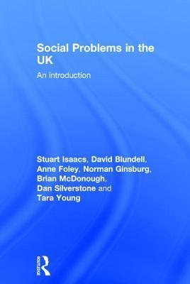 Social Problems in the UK: An Introduction Anne Foley