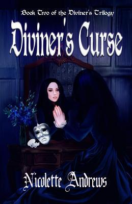 Diviners Curse (Diviner, #2) Nicolette Andrews