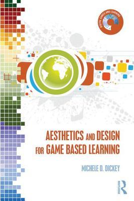Aesthetics and Design for Game-Based Learning Michele D. Dickey