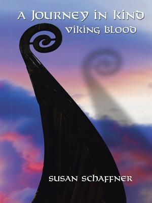A Journey in Kind: Viking Blood  by  Susan Schaffner