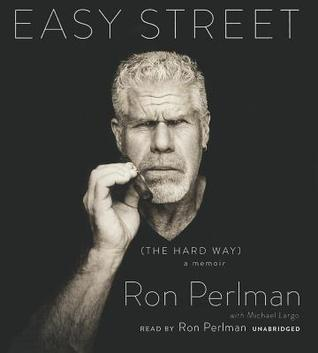 Easy Street: The Hard Way Ron Perlman