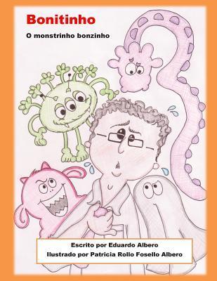 Bonitinho: O Monstrinho Bonitinho Eduardo Albero