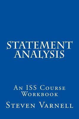 Statement Analysis: An ISS Course Workbook Steven Varnell