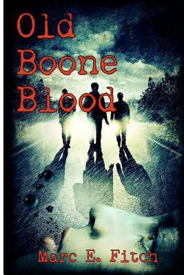 Old Boone Blood Fitch Marc E