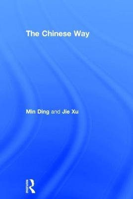The Chinese Way Min Ding