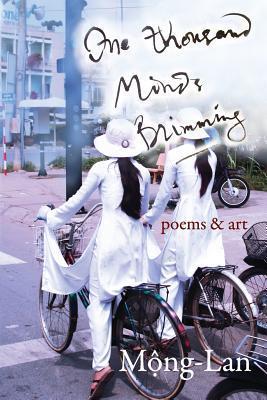 One Thousand Minds Brimming: Poems & Art Mong-Lan