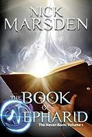 The Book of Nepharid (The Never-born, #1)