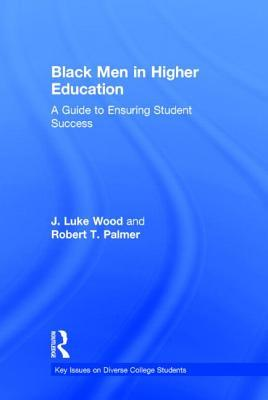 Advancing Black Male Student Success from Preschool Through PH.D.  by  J. Luke Wood
