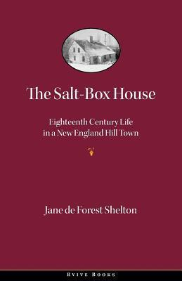 Salt-Box House Jane De Forest Shelton