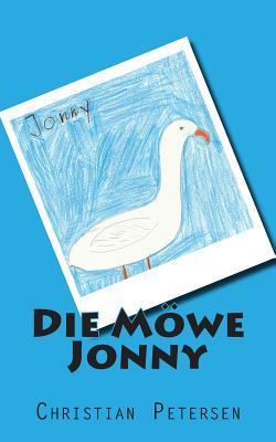 Die Moewe Jonny: Vorlese Oder Selbstlese-Geschichte AB Der 2. Klasse  by  Christian Petersen