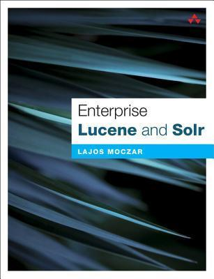 Lucene and Solr  by  Lajos Moczar