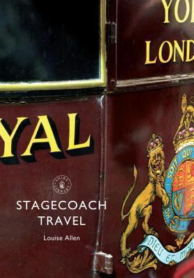 Stagecoach Travel  by  Louise Allen