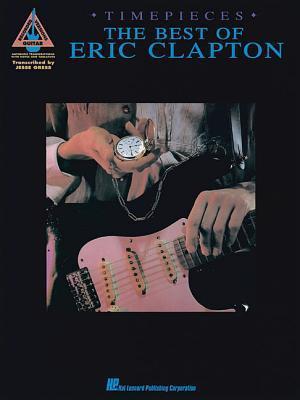 Eric Clapton - Timepieces T. Eveleth William