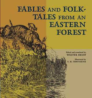 Fables and Folk-Tales from an Eastern Forest  by  F.H. Townsend