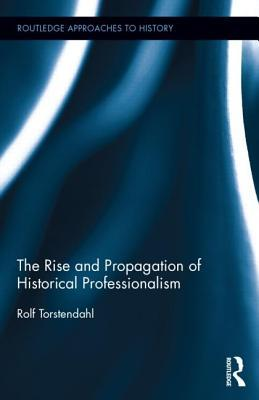 History Making: The Intellectual And Social Formation Of A Discipline: Proceedings Of An International Conference, Uppsala, September  by  Rolf Torstendahl