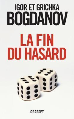 La Fin Du Hasard Igor Et Grichka Bogdanov